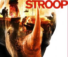 Stroop – Journey into the Rhino Horn War
